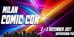 Milan Comic Con – Hollywood Arriva a Milano!