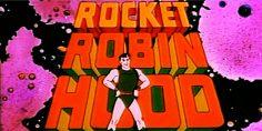 Rocket Robin Hood dal Pianeta di Nottingham