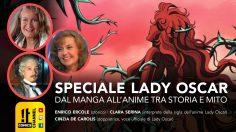 Speciale Lady Oscar: dal manga all'anime tra storia e mito