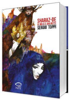 Torna disponibile Sharaz-de, il capolavoro di Sergio Toppi!