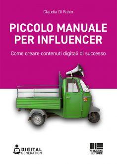 Piccolo manuale per influencer di Claudia Di Fabio