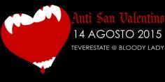 Anti San Valentino: 14 Agosto 2015