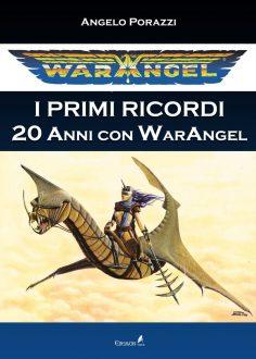 Angelo Porazzi e il Libro sui 20 Anni di Warangel
