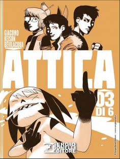 """Arriva in fumetteria dal 18 gennaio """"ATTICA 3"""" di GIACOMO KEISON BEVILACQUA"""