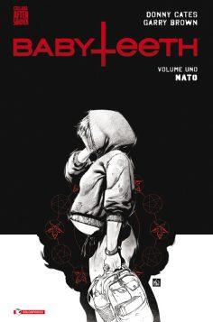 BABYTEETH: il primo volume della nuova serie AfterShock di Donny Cates e Garry Brown