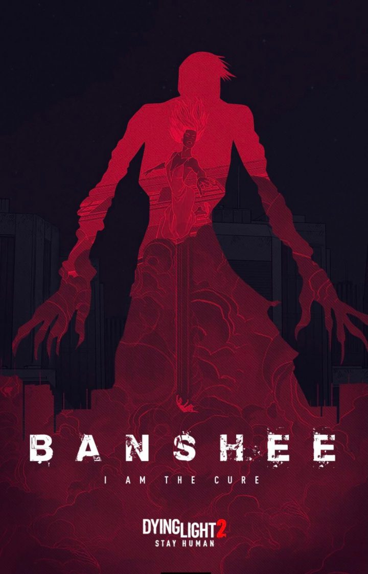 DyingLight 2 Stay Human – Banshee: I Am The Cure