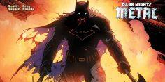 Metal: Il Multiverso Oscuro invade l'Universo DC