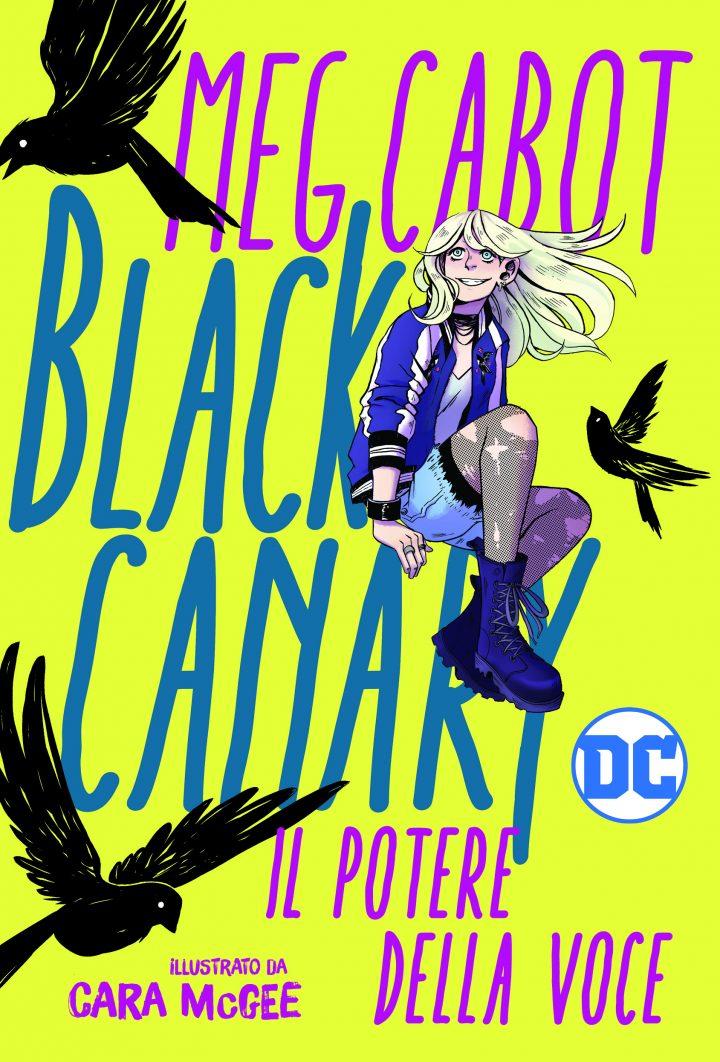 Black Canary. Il potere della voce
