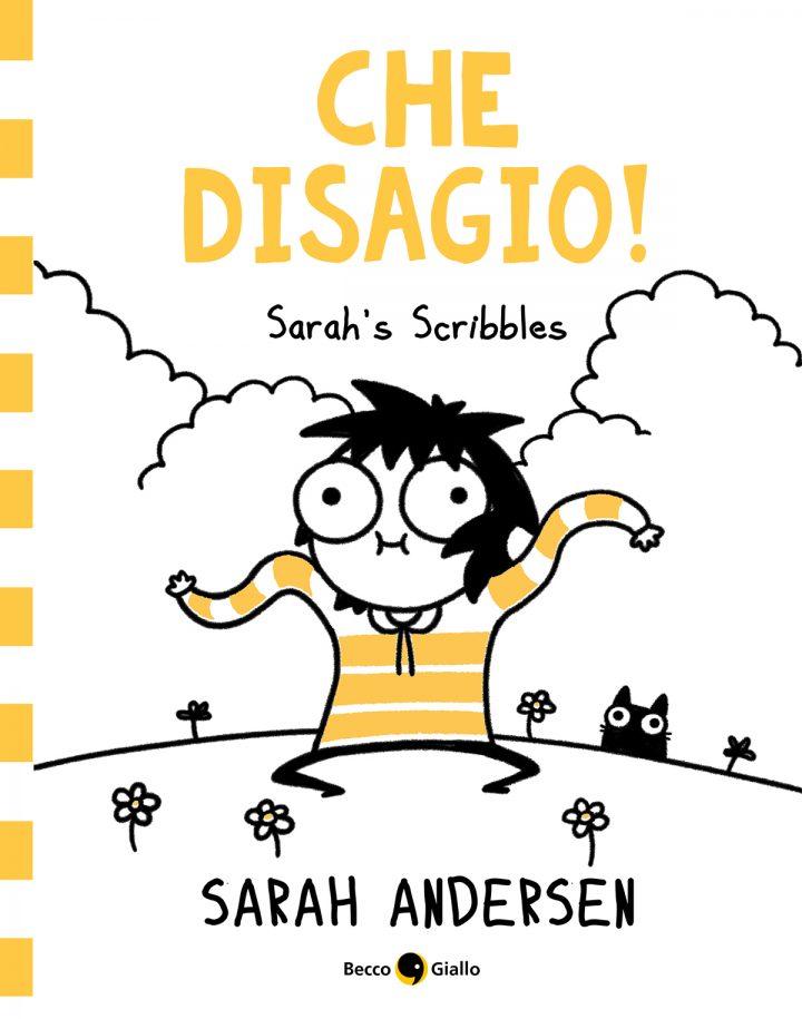 Che disagio! I Sarah's Scribbles di nuovo in libreria!