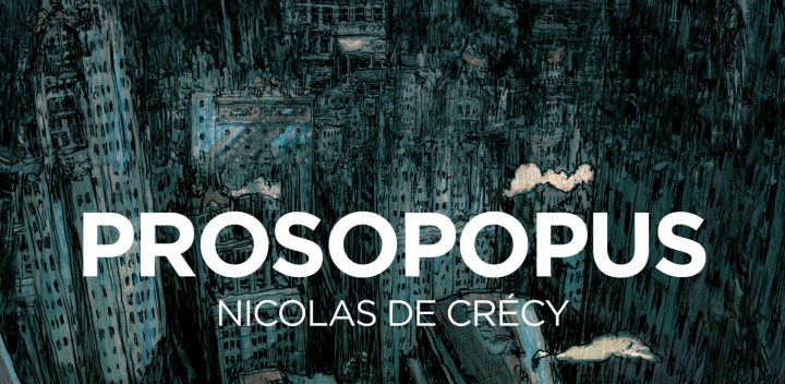 Prosopopus di Nicolas de Crécy