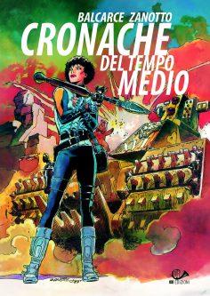 Cronache del Tempo Medio di Emilio Balcarce e Juan Zanotto