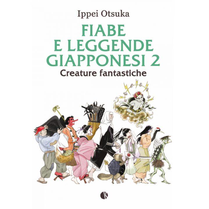 Fiabe e Leggende Giapponesi 2, il nuovo best-seller di Ippei Otsuka