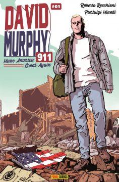 DAVID MURPHY 911 – L'antieroe di Roberto Recchioni torna con una imperdibile seconda stagione