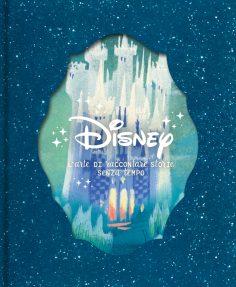 Disney: L'arte di raccontare storie senza tempo