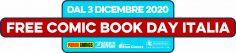 FREE COMIC BOOK DAY ITALIA 2020 Torna l'appuntamento, sarà UN GIORNO LUNGO UN MESE!