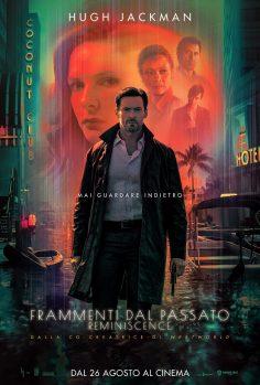 Frammenti Dal Passato – Reminiscence: il primo trailer