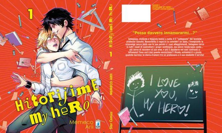 HITORIJIME MY HERO N. 1 VARIANT COVER EDITION  FIRMATA DA MIRKA ANDOLFO