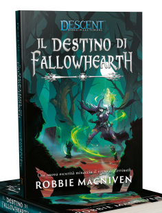Descent – Il Destino di Fallowhearth