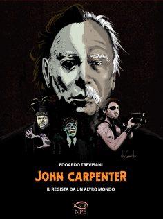 Il saggio su John Carpenter, il maestro dell'orrore