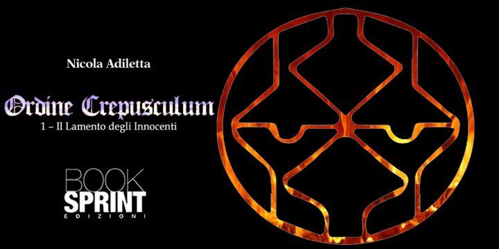 Ordine Crepusculum 1 – Il Lamento degli Innocenti