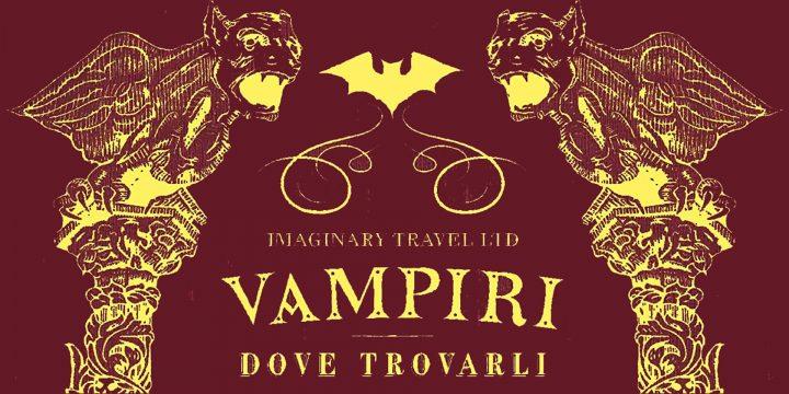 Una guida per andare a caccia di vampiri