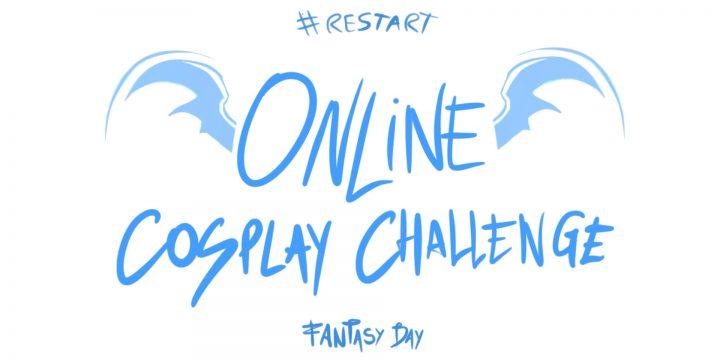 Fantasy Day: Online Cosplay Challenge