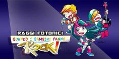 Quando i Bambini fanno… Rock!