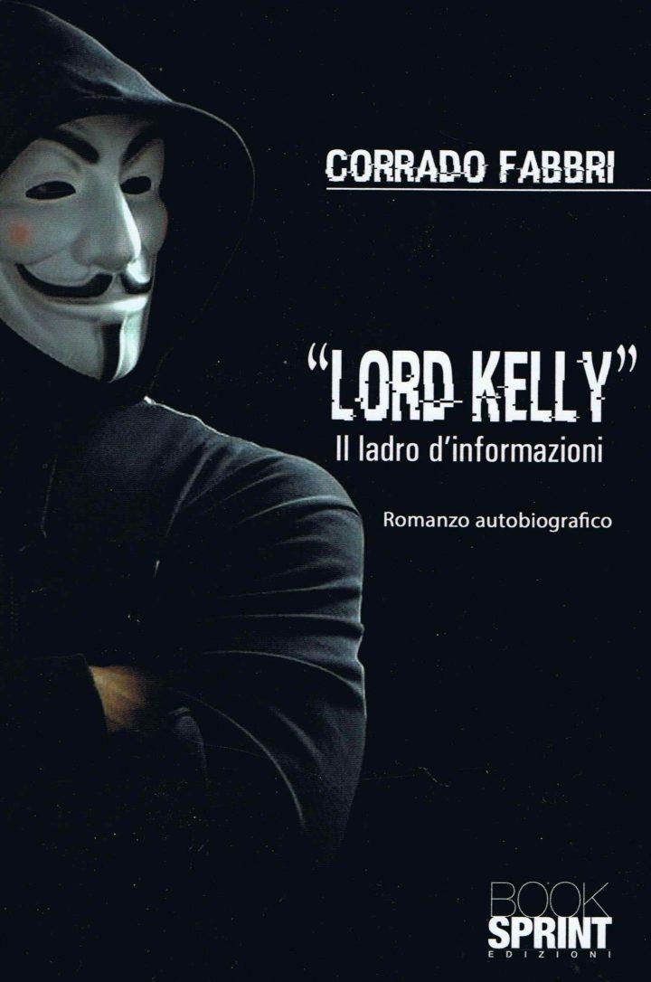 Lord Kelly – Il ladro di informazioni di Corrado Fabbri