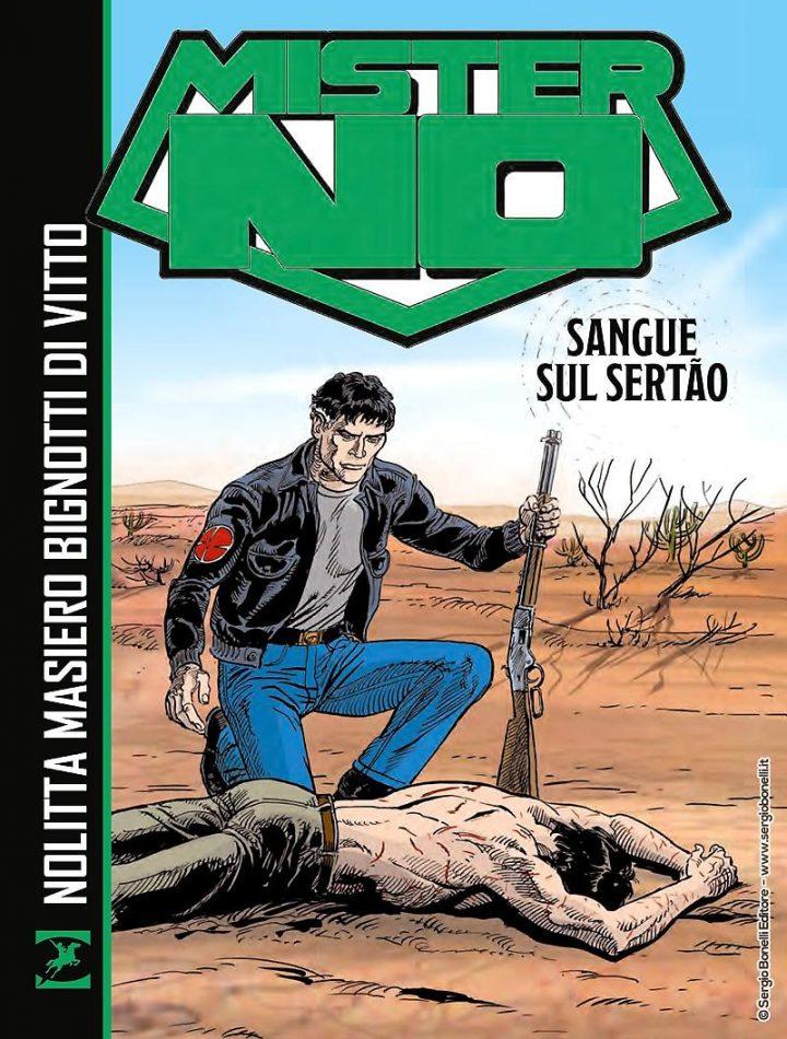 """Sergio Bonelli Editore presenta """"MISTER NO. SANGUE SUL SERTÃO"""""""