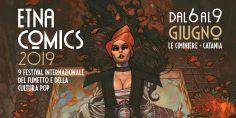 Cosa vi aspetta a Etna Comics 2019
