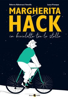 Margherita Hack. In bicicletta tra le stelle – In libreria