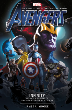 Avengers Infinity di James A. Moore