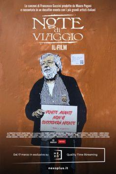 NOTE di VIAGGIO. Le canzoni di FRANCESCO GUCCINI prodotte da Mauro Pagani e raccontate in un film