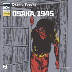 Osaka, 1945 Osamushi Collection