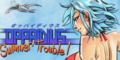 Oppaidius Summer Trouble!