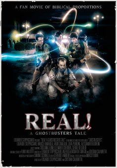 Real! A Ghostbusters Tale