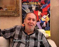 Addio Lupin … Grazie di tutto Roberto Del Giudice