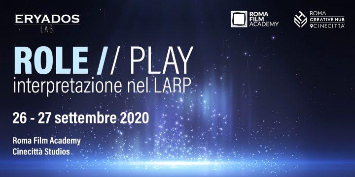 Role//Play – Interpretazione nel larp
