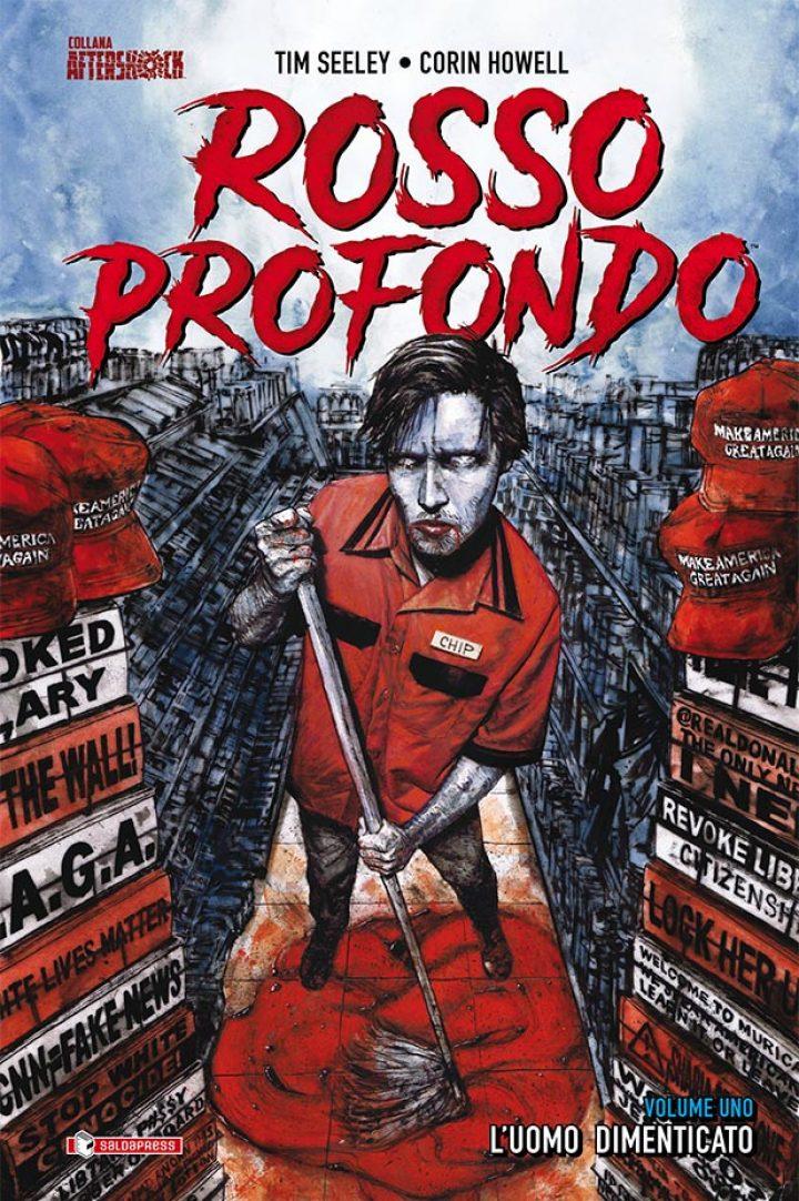 ROSSO PROFONDO vol. 1 – L'UOMO DIMENTICATO: un vampiro per l'America di Trump.