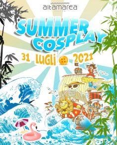 Summer Cosplay 31 Luglio 2021