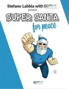 Super Santa for Peace – Progetto umanitario internazionale