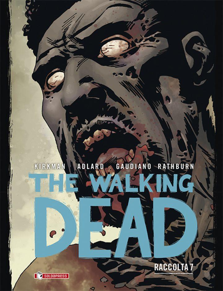 THE WALKING RACCOLTA: giovedì 4 marzo esce il settimo volume e a maggio l'ottavo e ultimo
