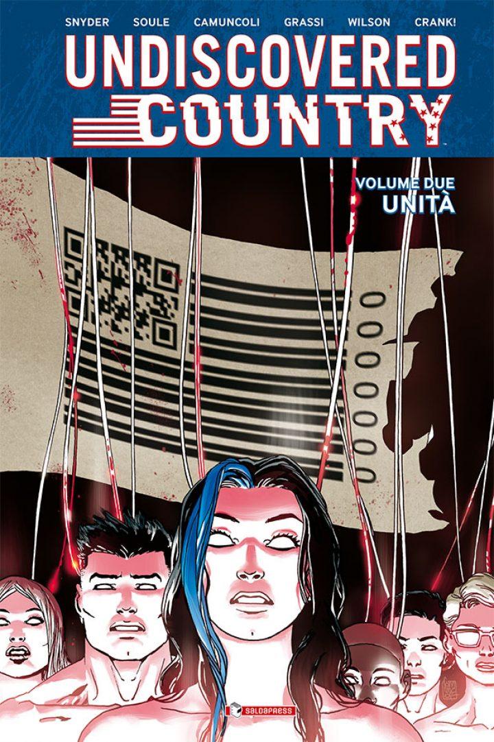 UNDISCOVERED COUNTRY vol. 2 – UNITÀ: il capolavoro di Soule, Snyder e Camuncoli
