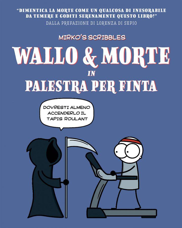 Wallo & Morte in Palestra per finta