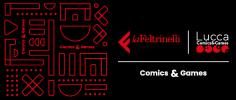 Il mondo di Lucca Comics & Games atterra nella Feltrinelli di Piazza Piemonte a Milano!