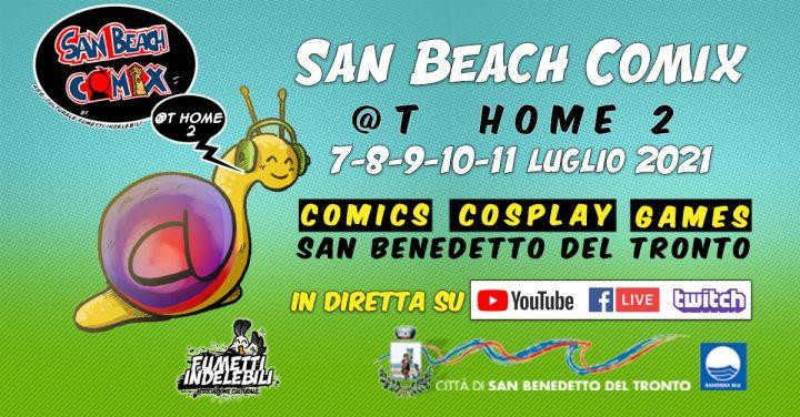 San Beach Comix @t Home 2 : la fantasia è inarrestabile!