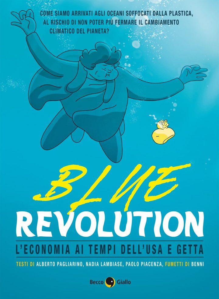 Blue Revolution – In libreria