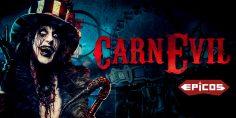 CarnEvil, il Circo degli Orrori di Epicos