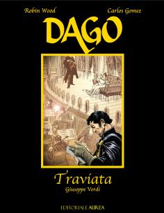 Dago/Verdi, Volume V: Traviata
