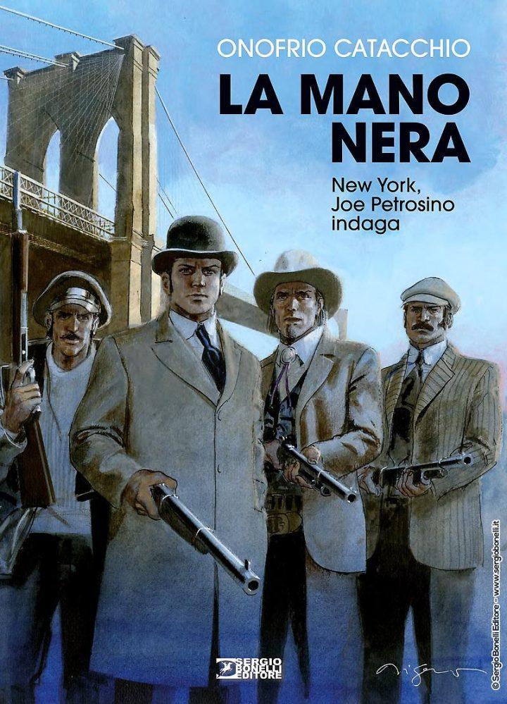 SERGIO BONELLI EDITORE presenta LA MANO NERA di ONOFRIO CATACCHIO